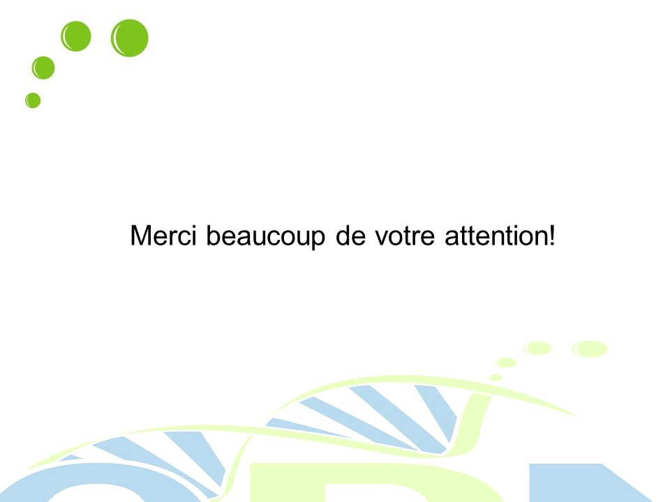 Merci beaucoup de votre attention!