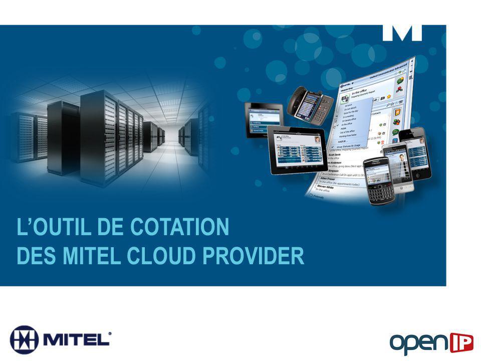 L'OUTIL DE COTATION DES MITEL CLOUD PROVIDER