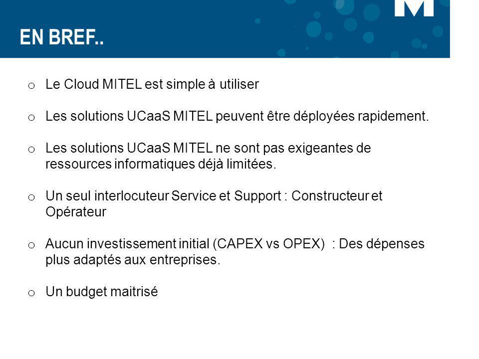 EN BREF.. Le Cloud MITEL est simple à utiliser