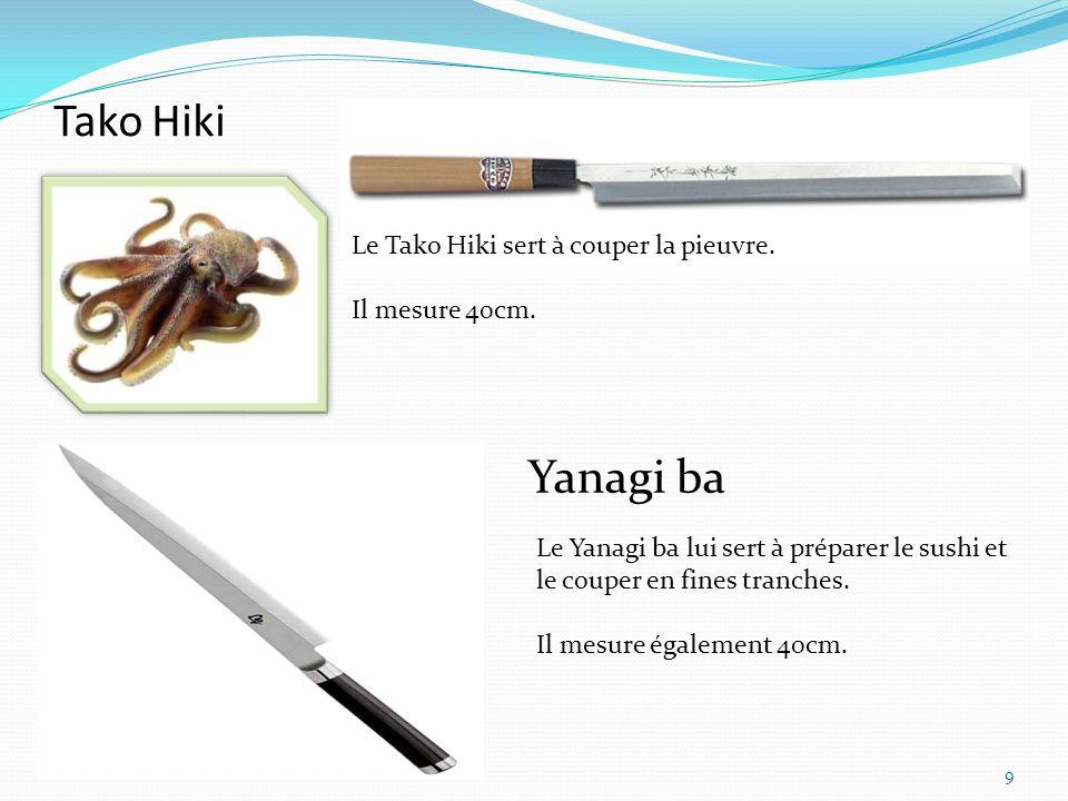 Tako Hiki Yanagi ba Le Tako Hiki sert à couper la pieuvre.
