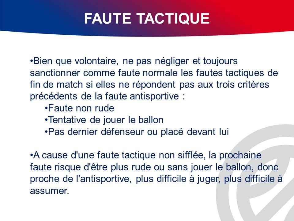 FAUTE TACTIQUE