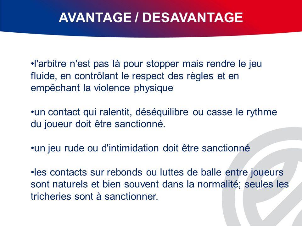 AVANTAGE / DESAVANTAGE