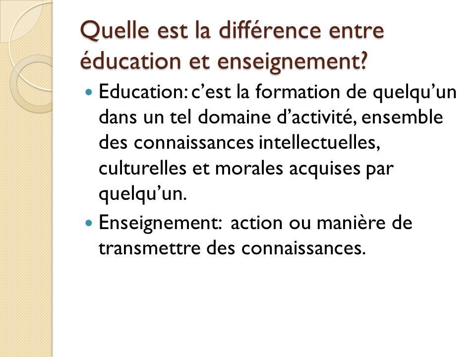 Quelle est la différence entre éducation et enseignement