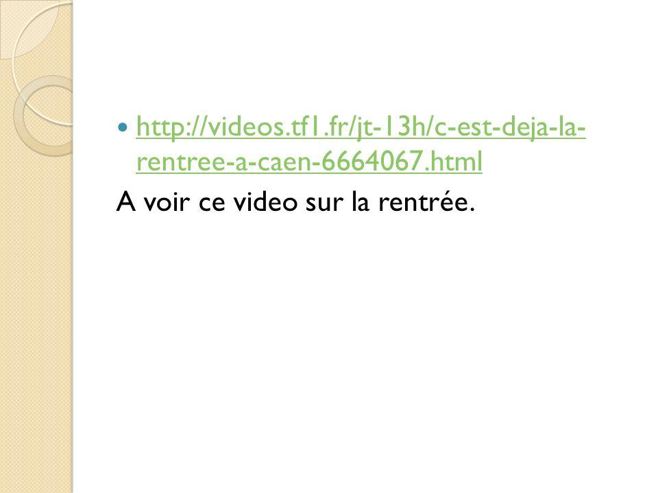 http://videos.tf1.fr/jt-13h/c-est-deja-la- rentree-a-caen-6664067.html