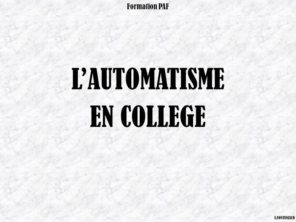 Formation PAF L'AUTOMATISME EN COLLEGE E.FONTENIAUD