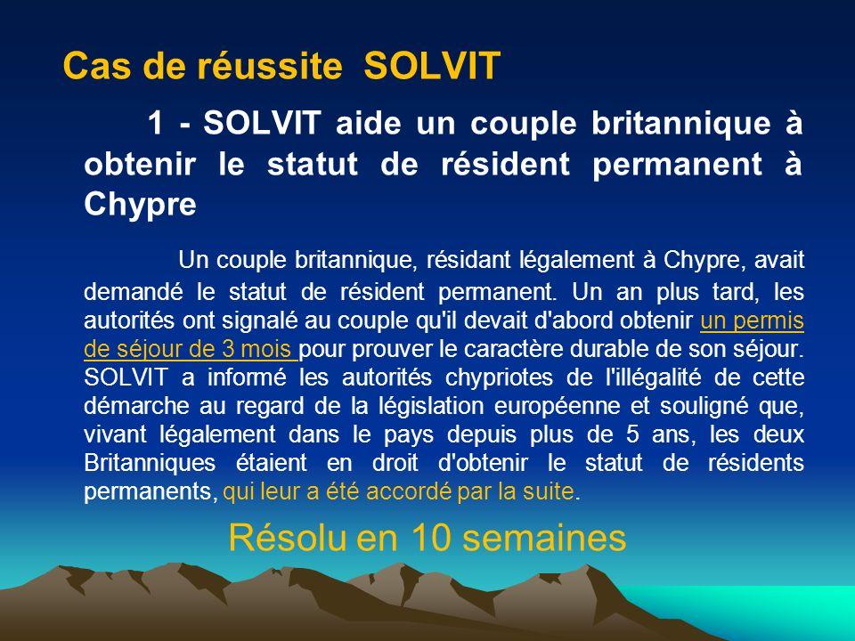 Cas de réussite SOLVIT 1 - SOLVIT aide un couple britannique à obtenir le statut de résident permanent à Chypre.