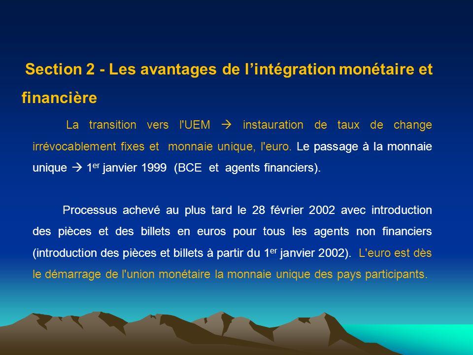 Section 2 - Les avantages de l'intégration monétaire et financière