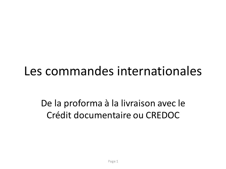 Les commandes internationales