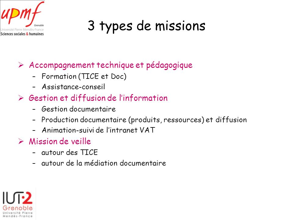 3 types de missions Accompagnement technique et pédagogique