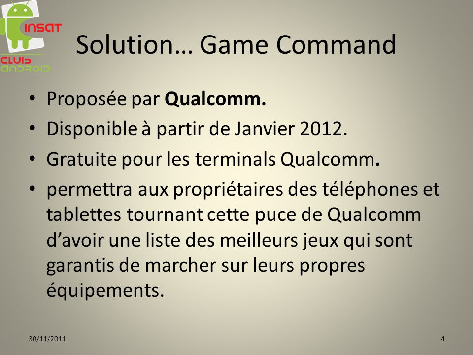 Solution… Game Command