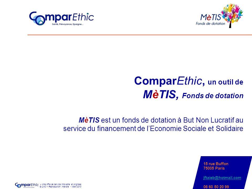 ComparEthic, un outil de MèTIS, Fonds de dotation MèTIS est un fonds de dotation à But Non Lucratif au service du financement de l'Economie Sociale et Solidaire