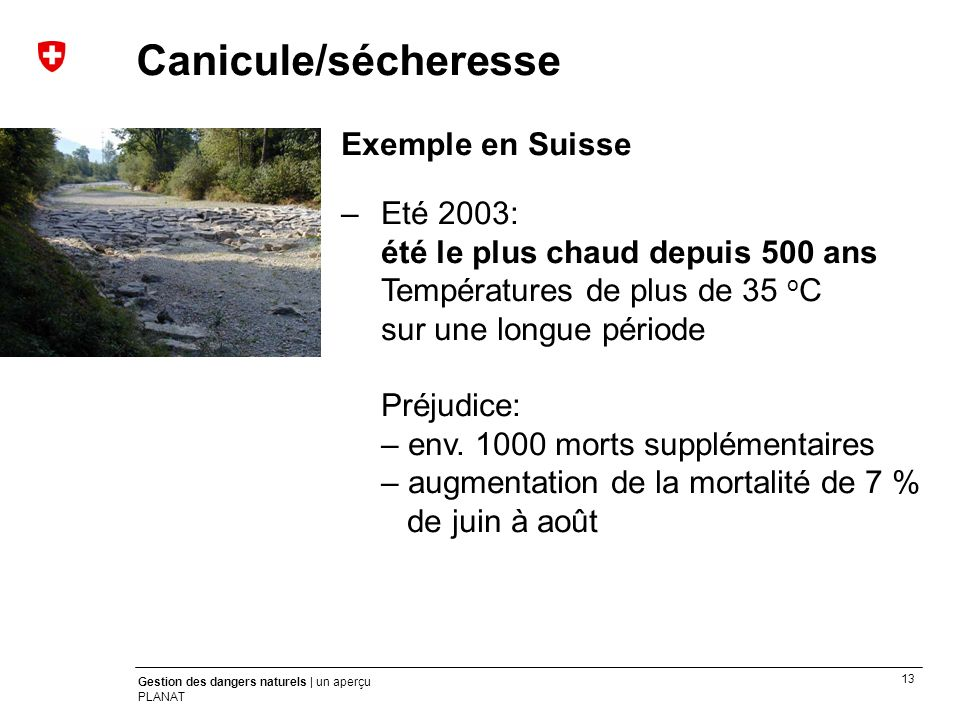 Canicule/sécheresse Exemple en Suisse