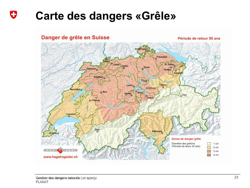 Carte des dangers «Grêle»