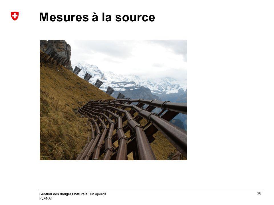 Mesures à la source Texte: Les mesures à la source ont pour objectif d éviter la survenue d un événement ou d en réduire l ampleur.