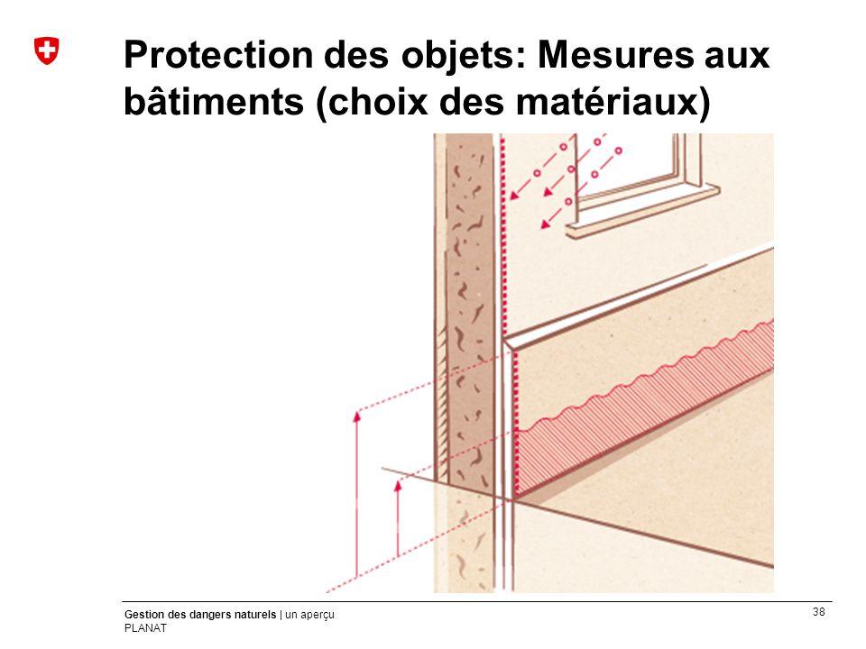 Protection des objets: Mesures aux bâtiments (choix des matériaux)