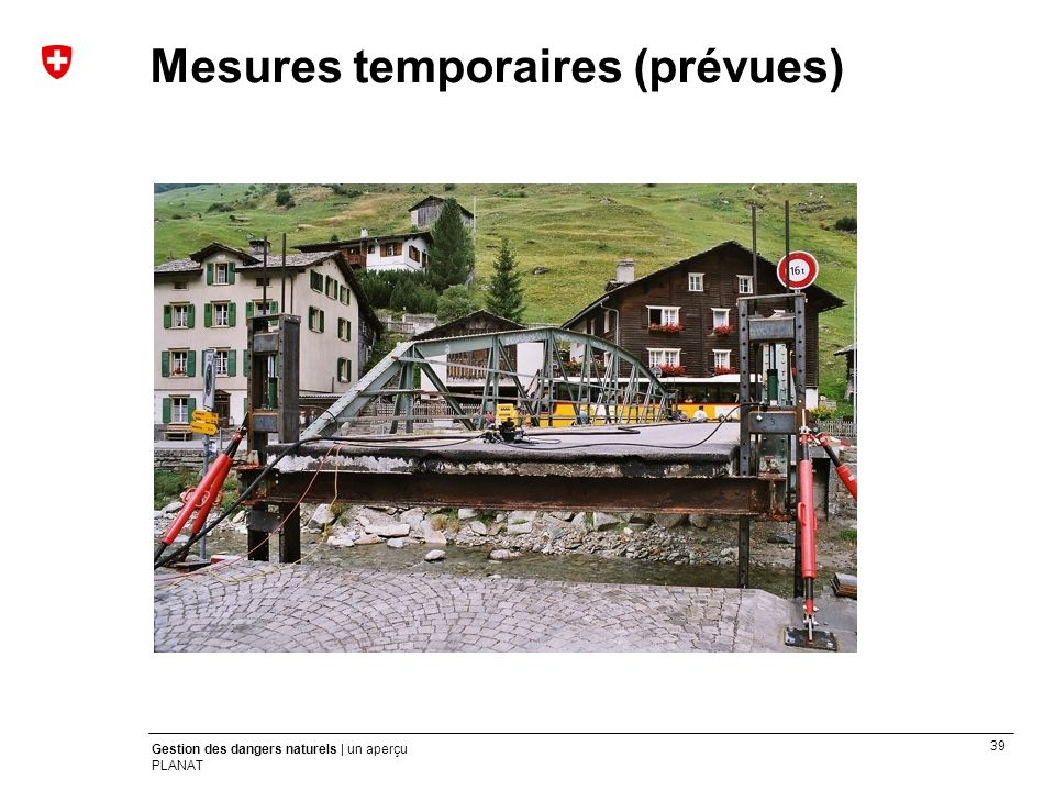 Mesures temporaires (prévues)