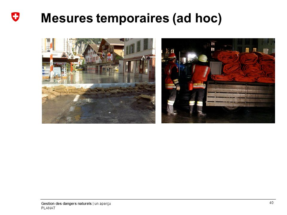 Mesures temporaires (ad hoc)