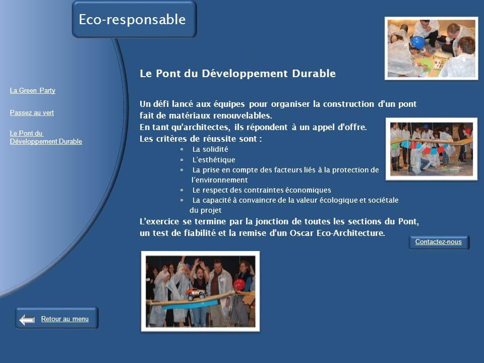Eco-responsable Le Pont du Développement Durable