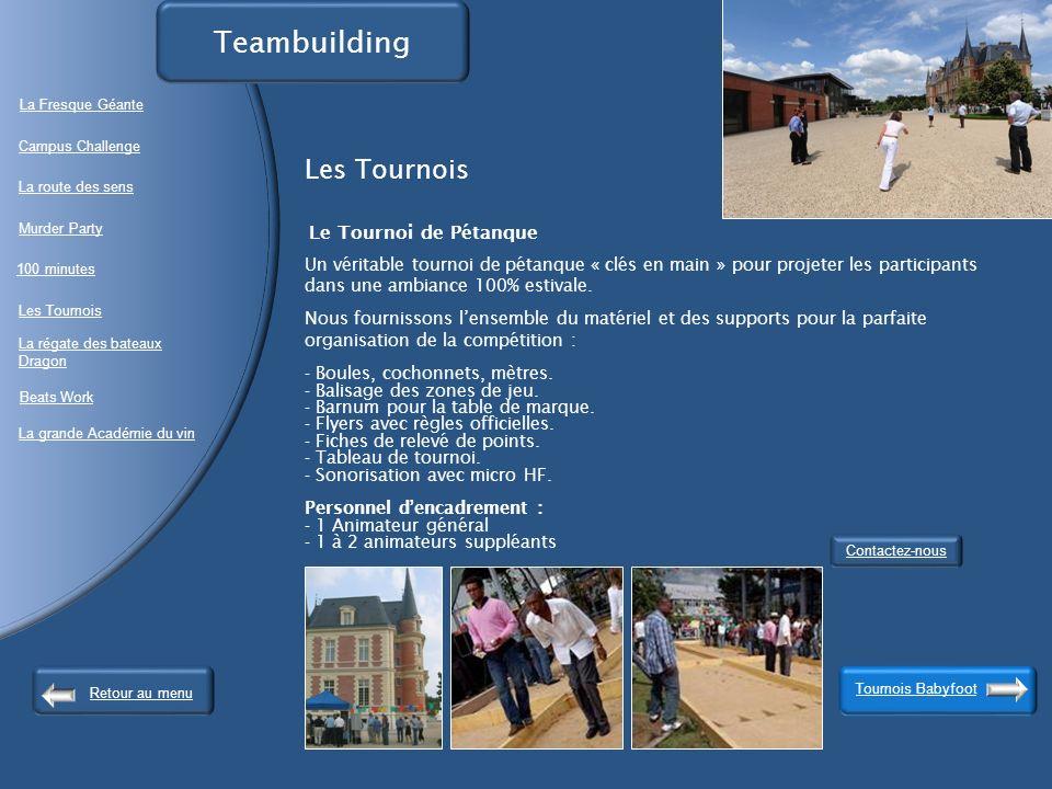 Teambuilding La Fresque Géante. Les Tournois.