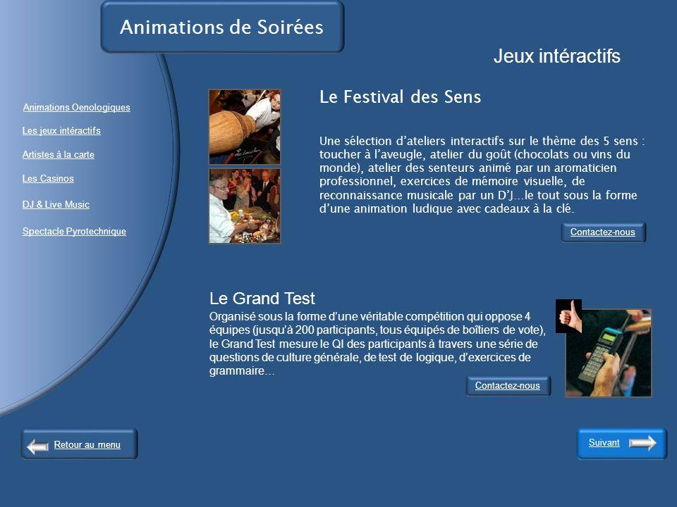 Animations de Soirées Jeux intéractifs. Le Festival des Sens.