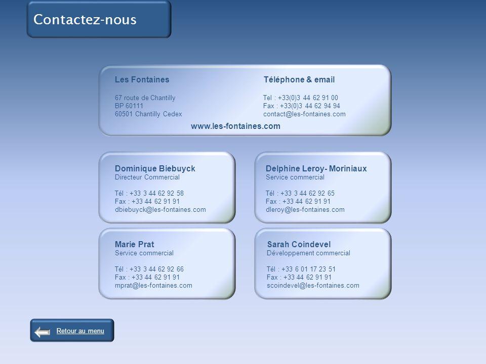 Contactez-nous Les Fontaines Téléphone & email www.les-fontaines.com