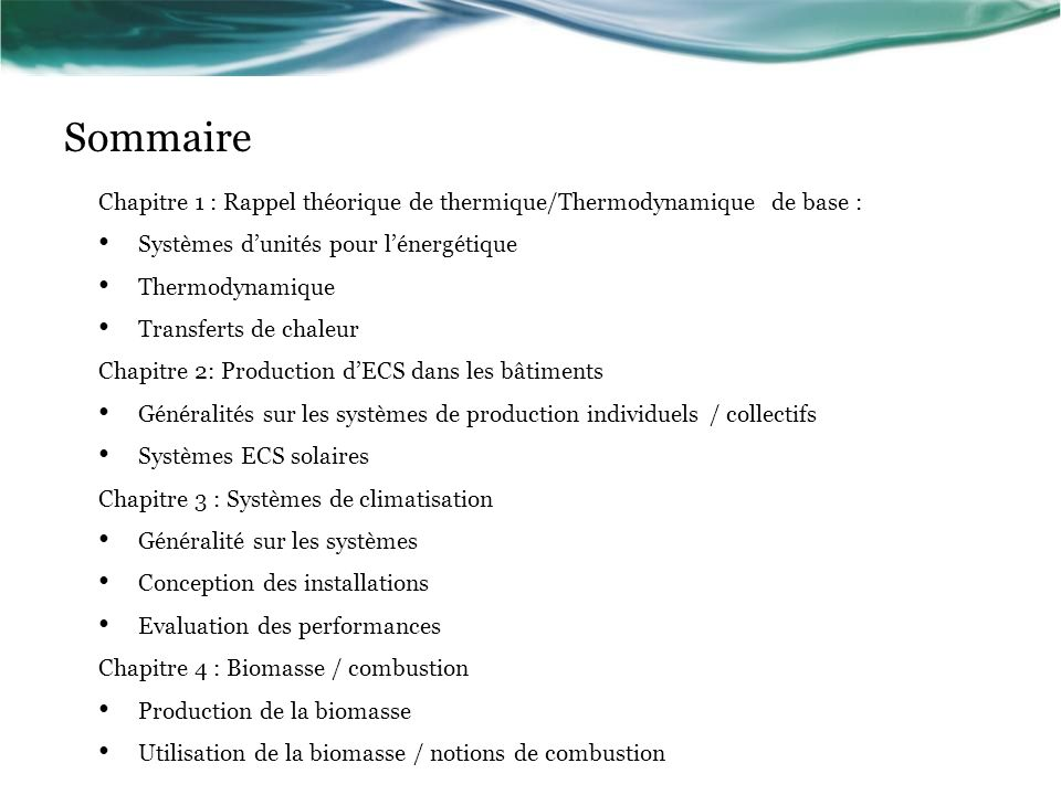 Sommaire Chapitre 1 : Rappel théorique de thermique/Thermodynamique de base : Systèmes d'unités pour l'énergétique.