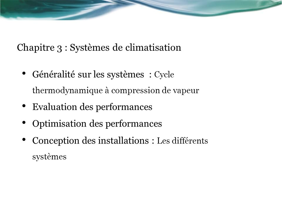 Chapitre 3 : Systèmes de climatisation