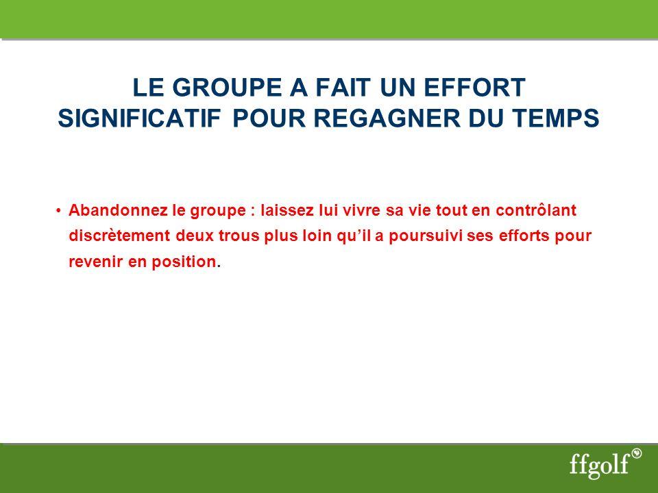 LE GROUPE A FAIT UN EFFORT SIGNIFICATIF POUR REGAGNER DU TEMPS