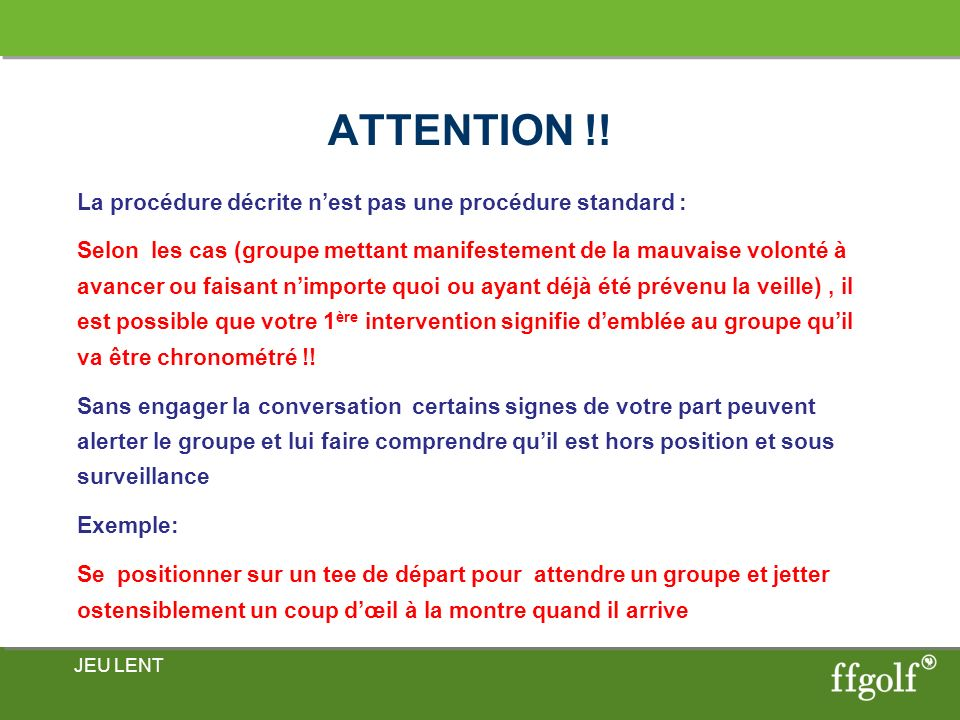ATTENTION !!