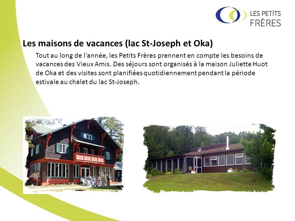 Les maisons de vacances (lac St-Joseph et Oka)
