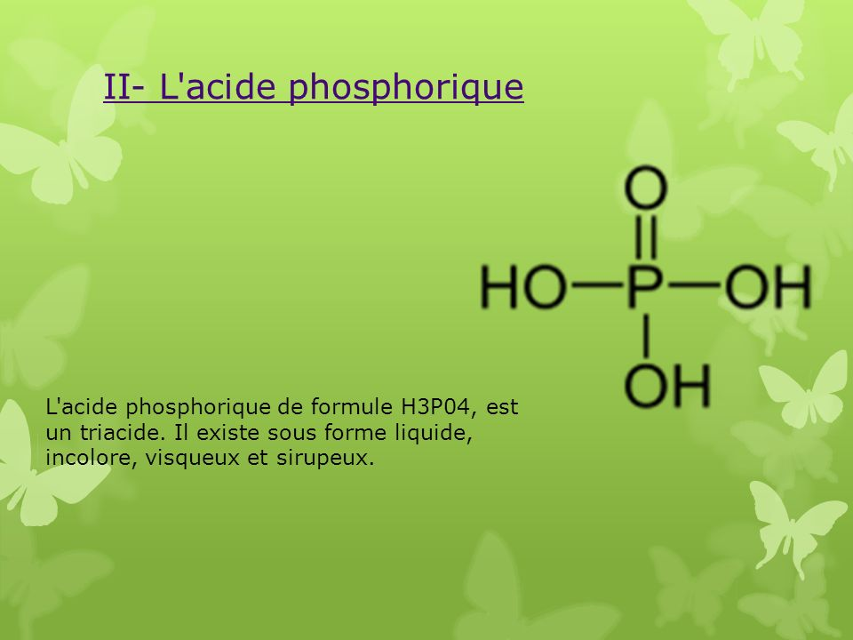II- L acide phosphorique