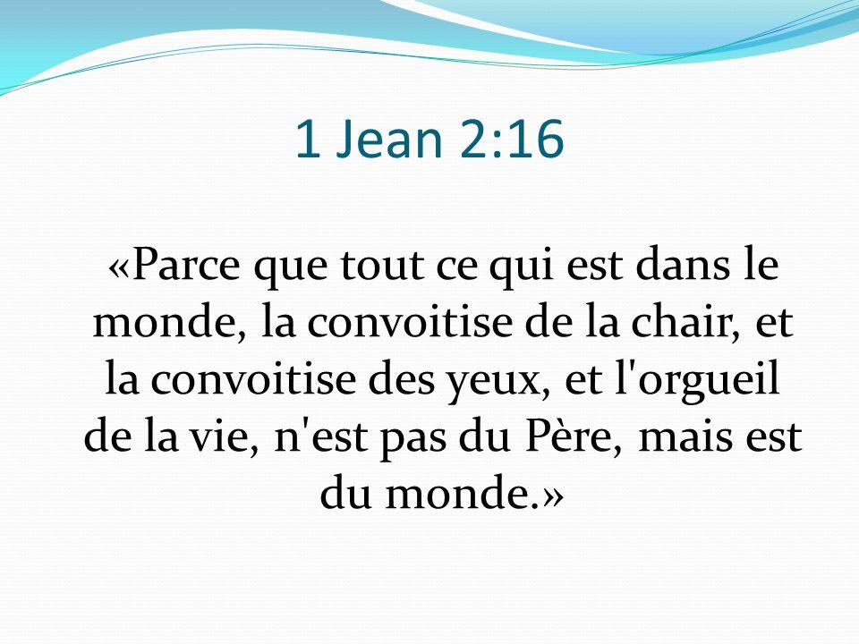 1 Jean 2:16