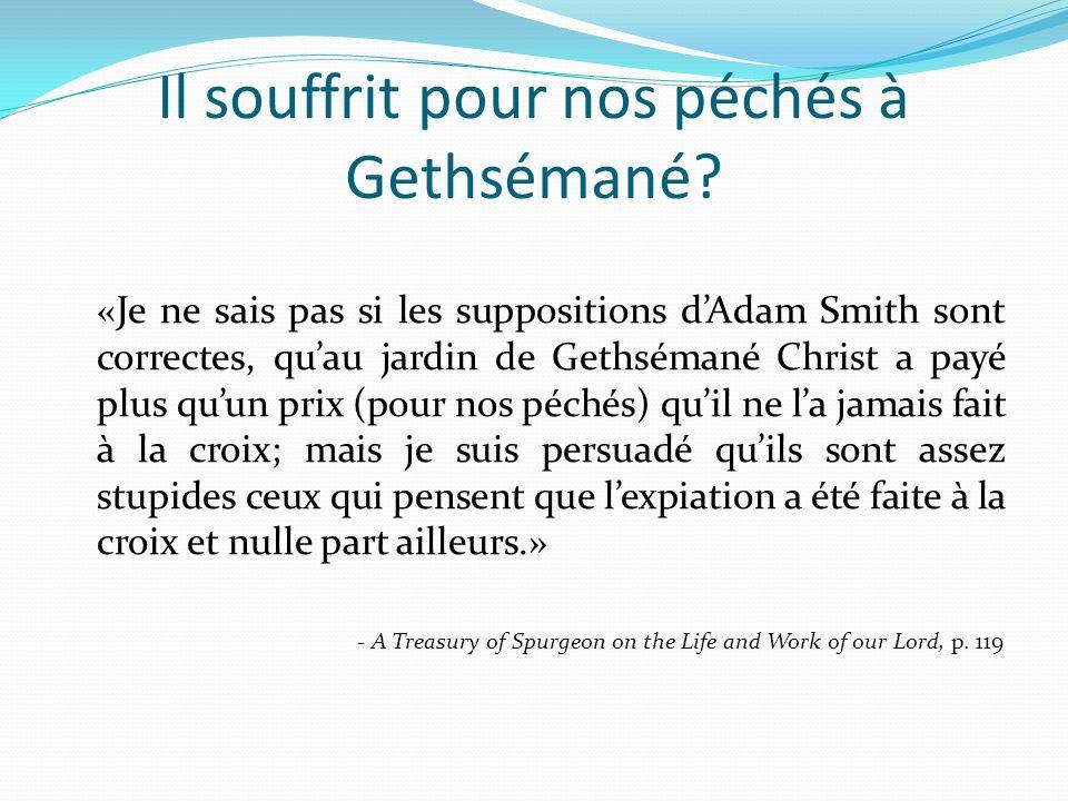 Il souffrit pour nos péchés à Gethsémané