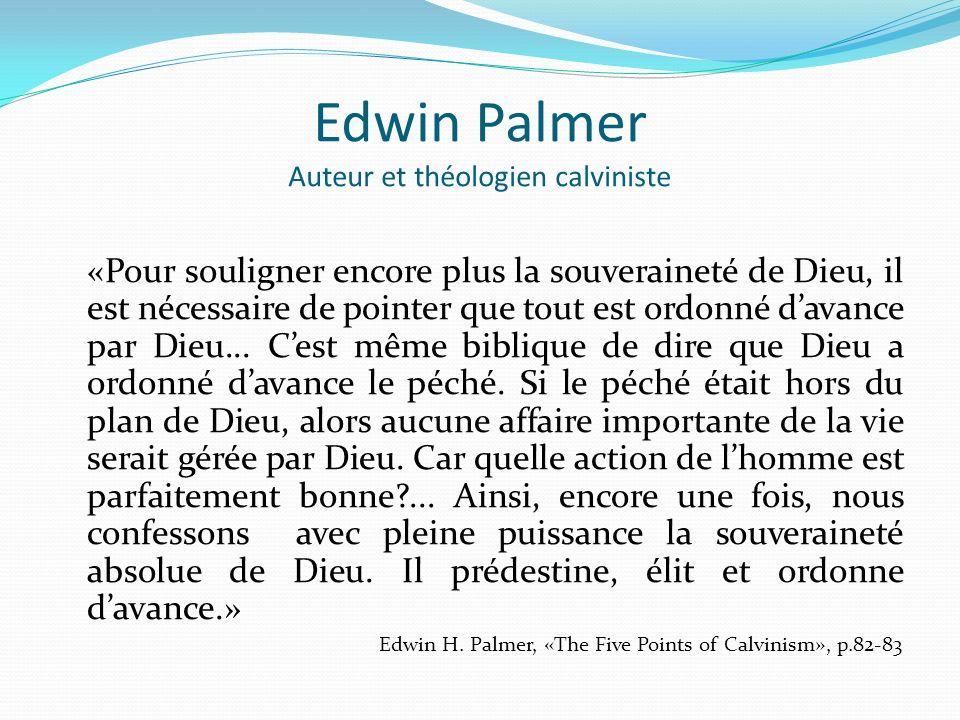 Edwin Palmer Auteur et théologien calviniste
