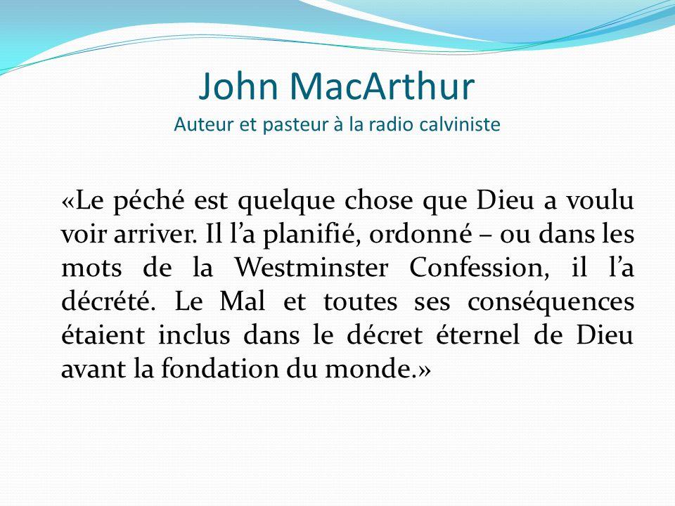 John MacArthur Auteur et pasteur à la radio calviniste