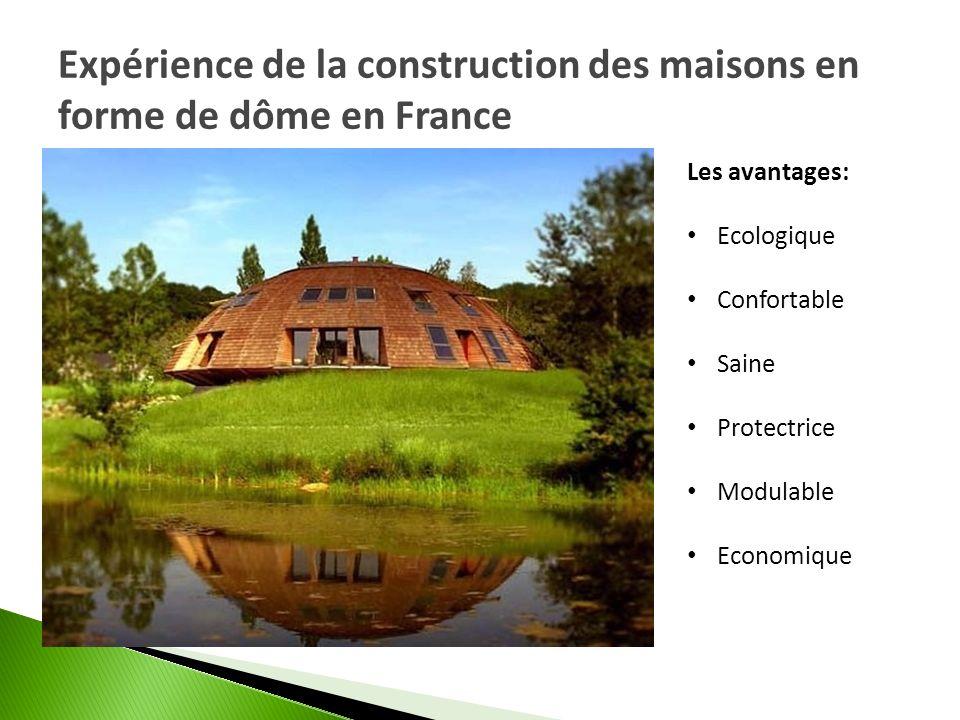 Expérience de la construction des maisons en forme de dôme en France