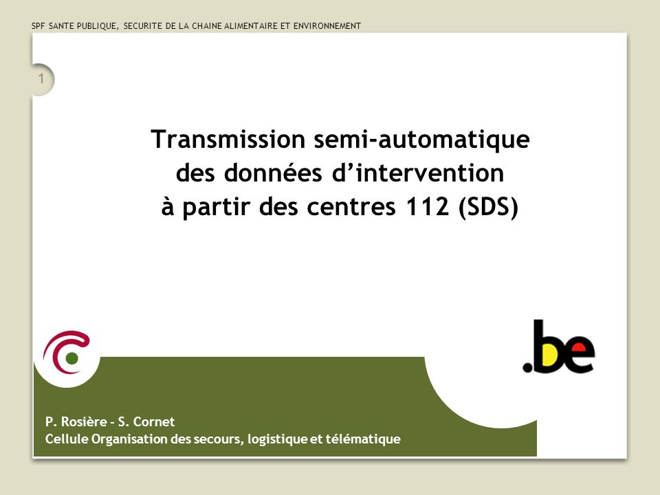 Transmission semi-automatique des données d'intervention