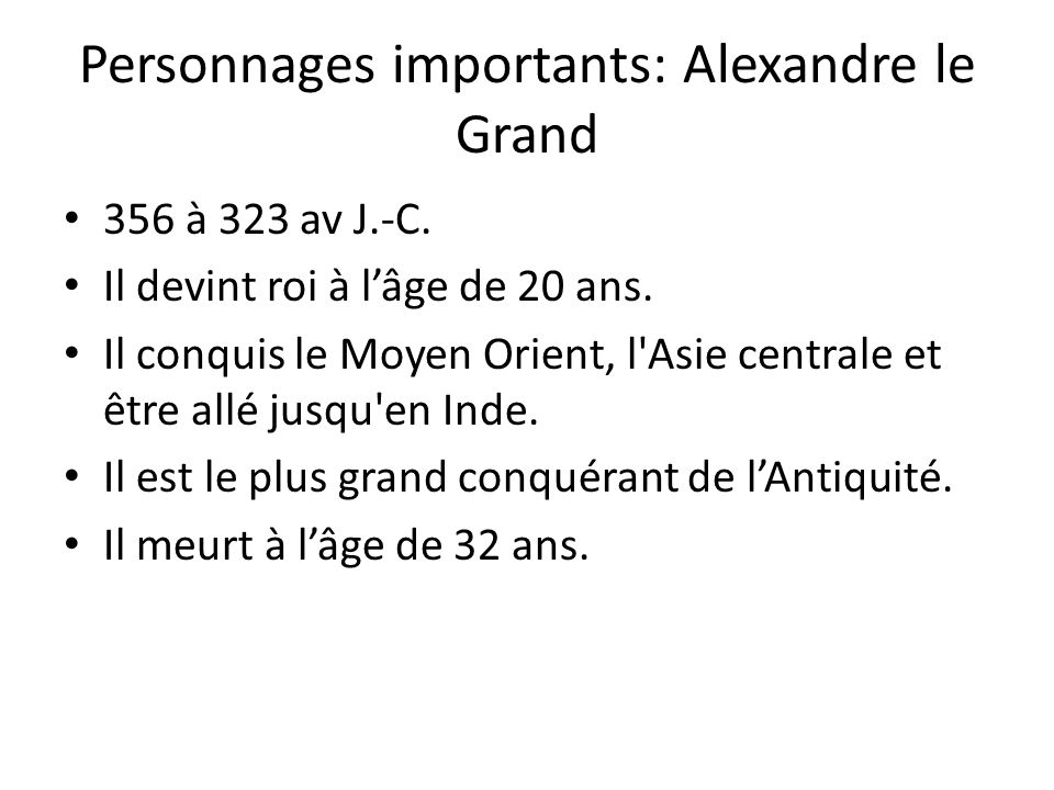 Personnages importants: Alexandre le Grand