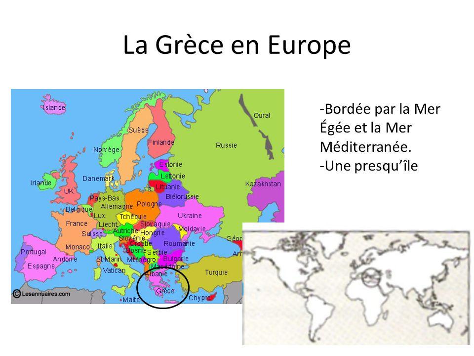 La Grèce en Europe Bordée par la Mer Égée et la Mer Méditerranée.