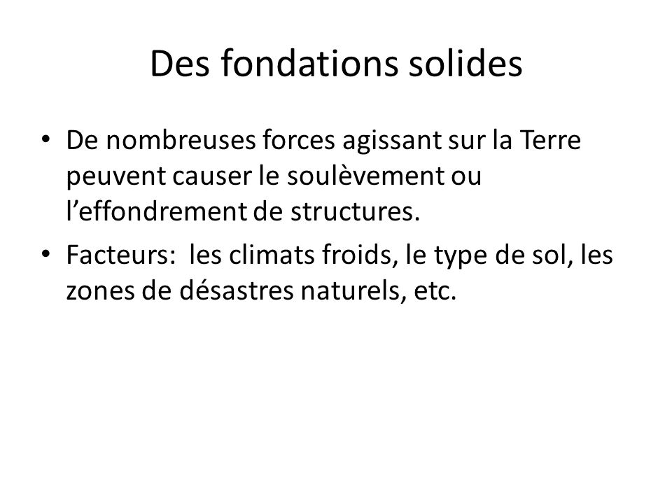 Des fondations solides