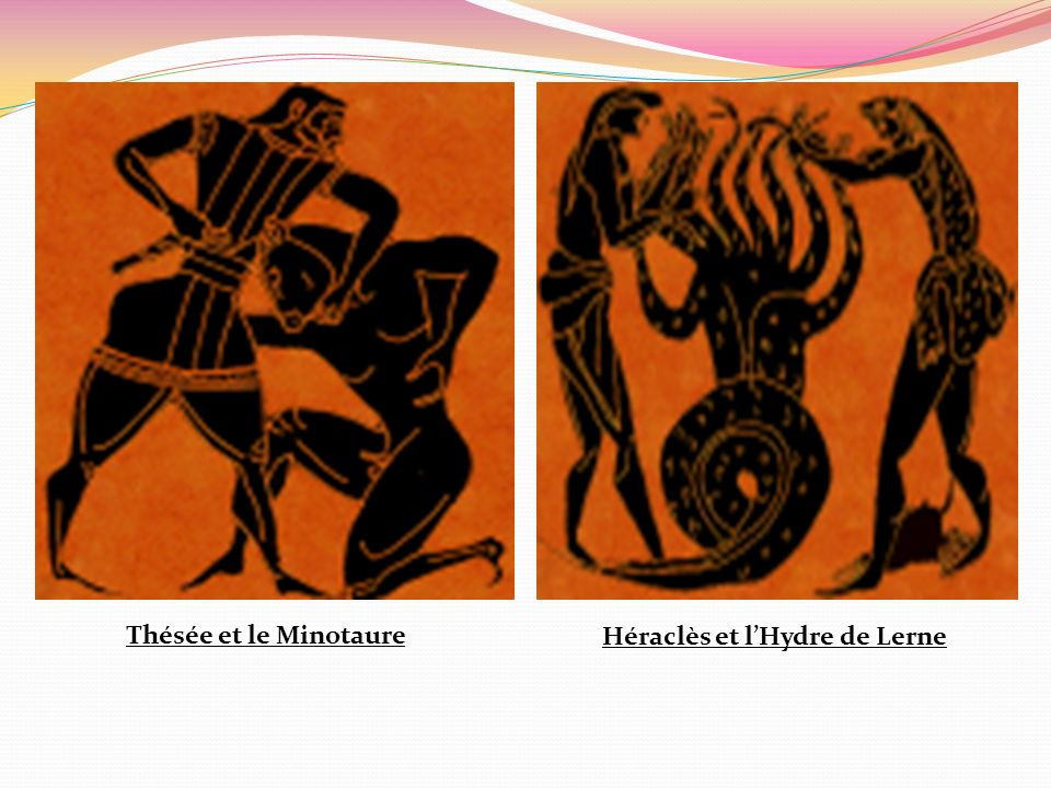 Thésée et le Minotaure Héraclès et l'Hydre de Lerne