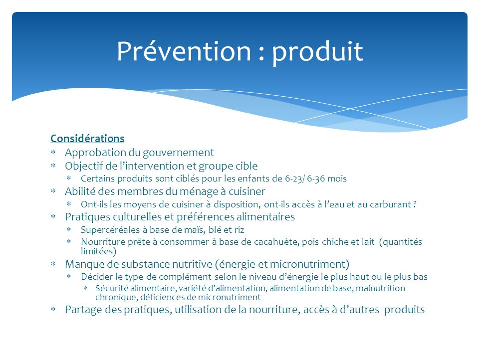 Prévention : produit Considérations Approbation du gouvernement