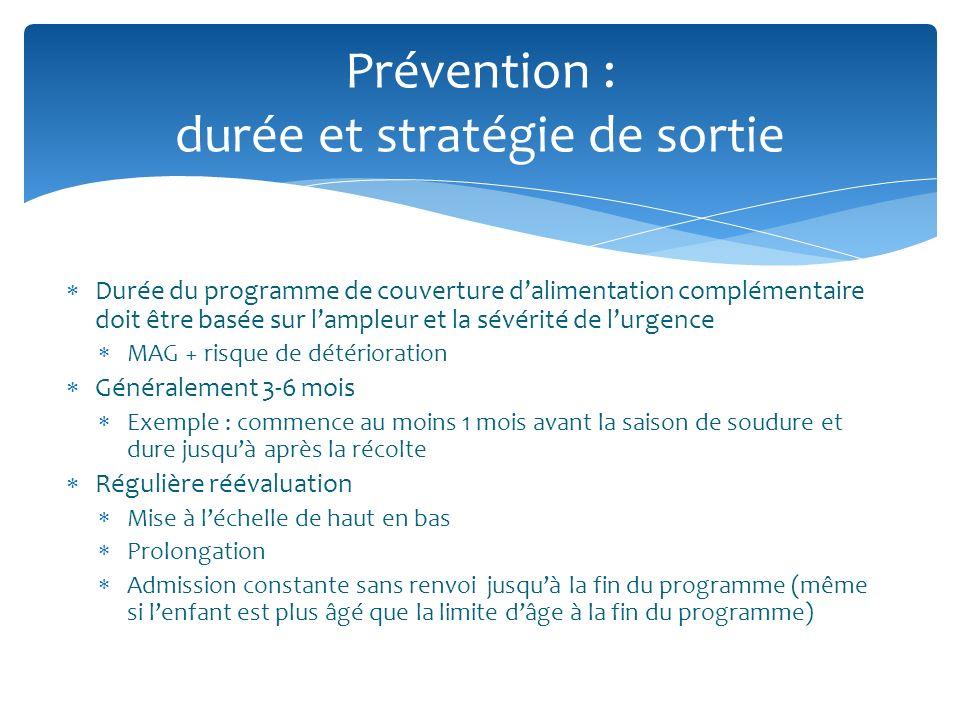 Prévention : durée et stratégie de sortie