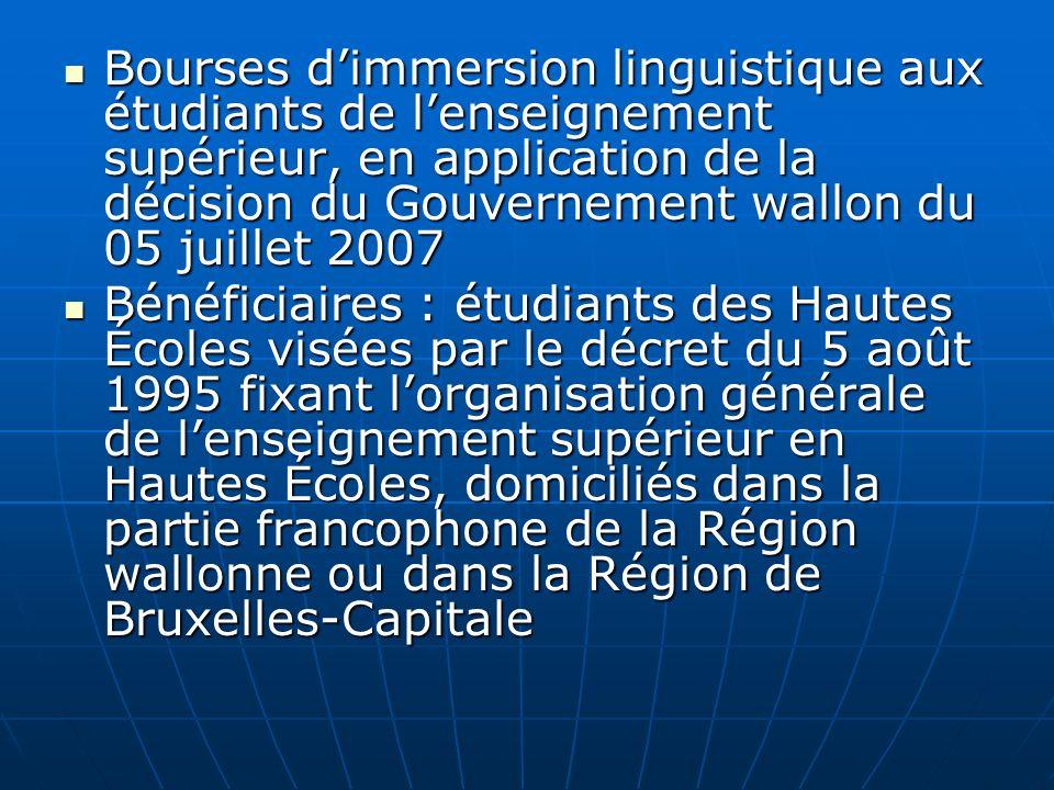 Bourses d'immersion linguistique aux étudiants de l'enseignement supérieur, en application de la décision du Gouvernement wallon du 05 juillet 2007