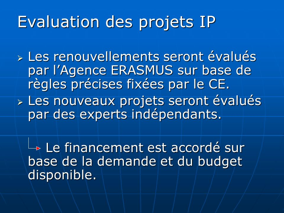 Evaluation des projets IP