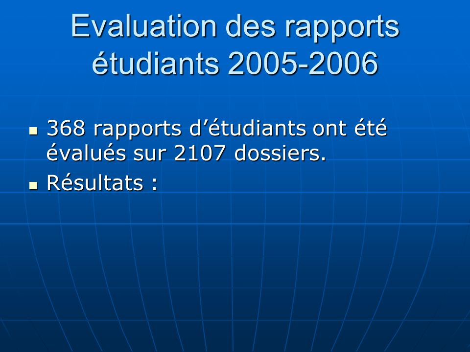 Evaluation des rapports étudiants 2005-2006