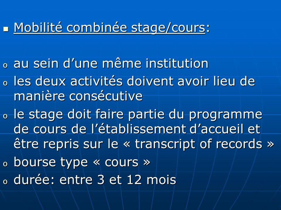 Mobilité combinée stage/cours: au sein d'une même institution