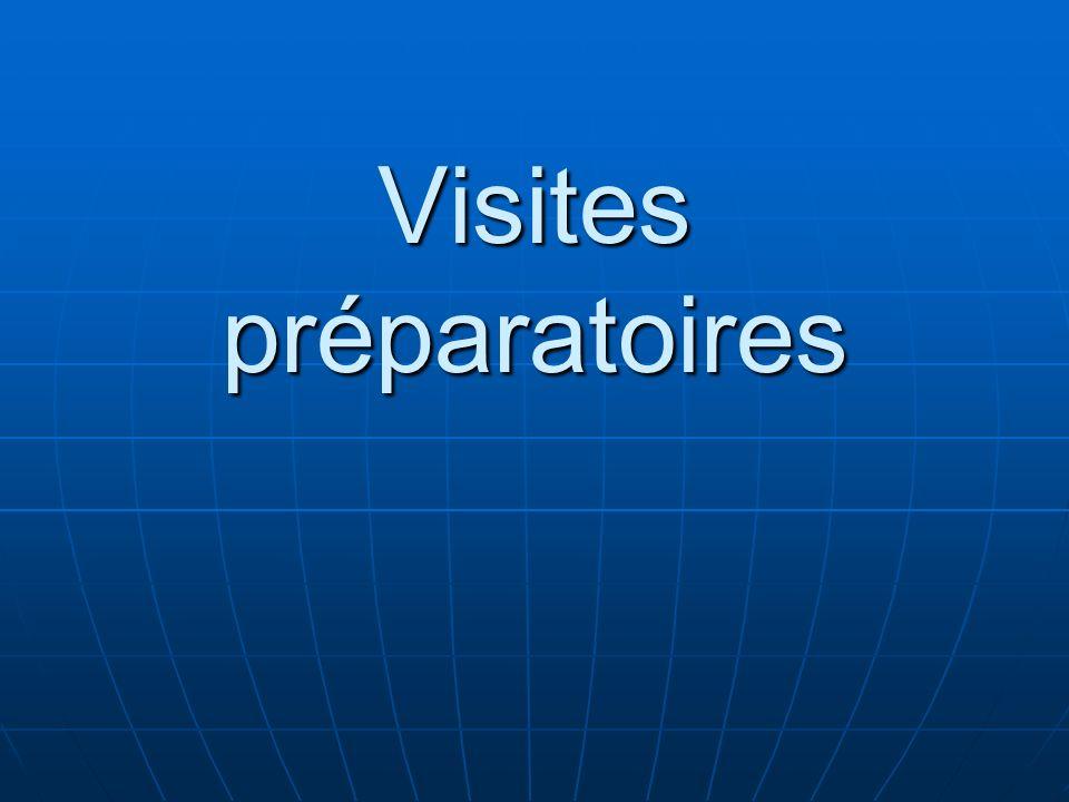 Visites préparatoires