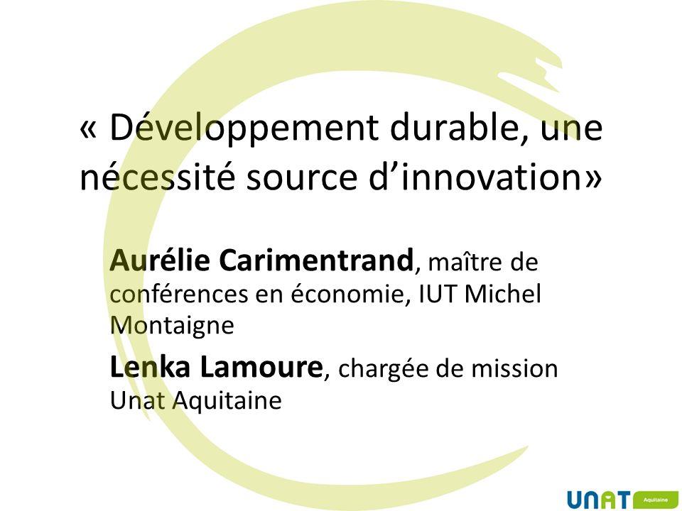 « Développement durable, une nécessité source d'innovation»