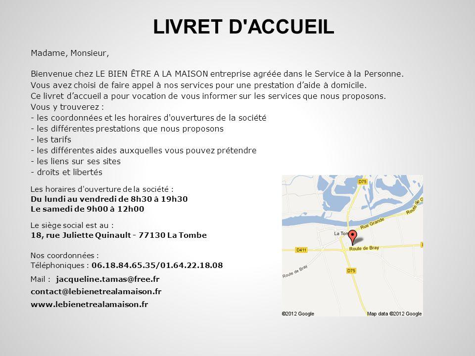 LIVRET D ACCUEIL Madame, Monsieur,